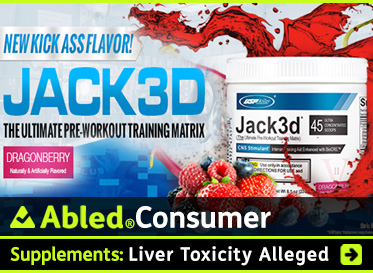 AbledConsumer link box shows composite screen grab of the product Jack 3D from the USPlabs LLC website. The headline reads: Supplements: Liver Toxicity Alleged. Click on the link box to go to the story.