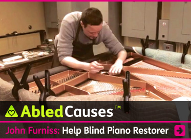 AbledCauses Post Link Banner shows John Furniss at work, restoring a grand piano. The headline reads: John Furniss Piano Service: Help blind piano restorer to buy adaptive tools shop. Click here to go to the post.