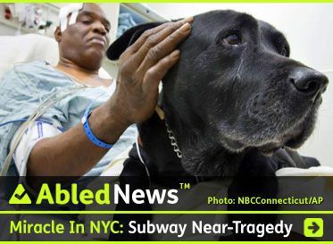 AbledNews Link Banner shows 60 year old Cecil WIlliams, a blind African American man lying on a gurney in a hospital emergency room with the top of his head bandaged and stroking his black labrador guide dog Orlando on the side of his head. The headline reads: Miracle In NYC: Guide Dog Tries To Save Master - Both Fall Under Train And Survive. Click here to go to the Post.