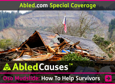 AbledCauses Special Coverage Post linkbox shows an American flag flying on a post sticking out of the collapsed roof of a home that was crushed and carried away by a massive landslide in Oso, Washington. The bare mud cliff created by the slide is seen in the distance. The headline reads: AbledCauses: The Oso Mudslide: How to Help Survivors of the Washington State Mudslide Disaster. Click here to go to the post.
