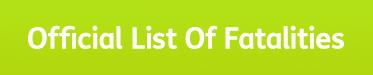 Official List of Fatalities banner.
