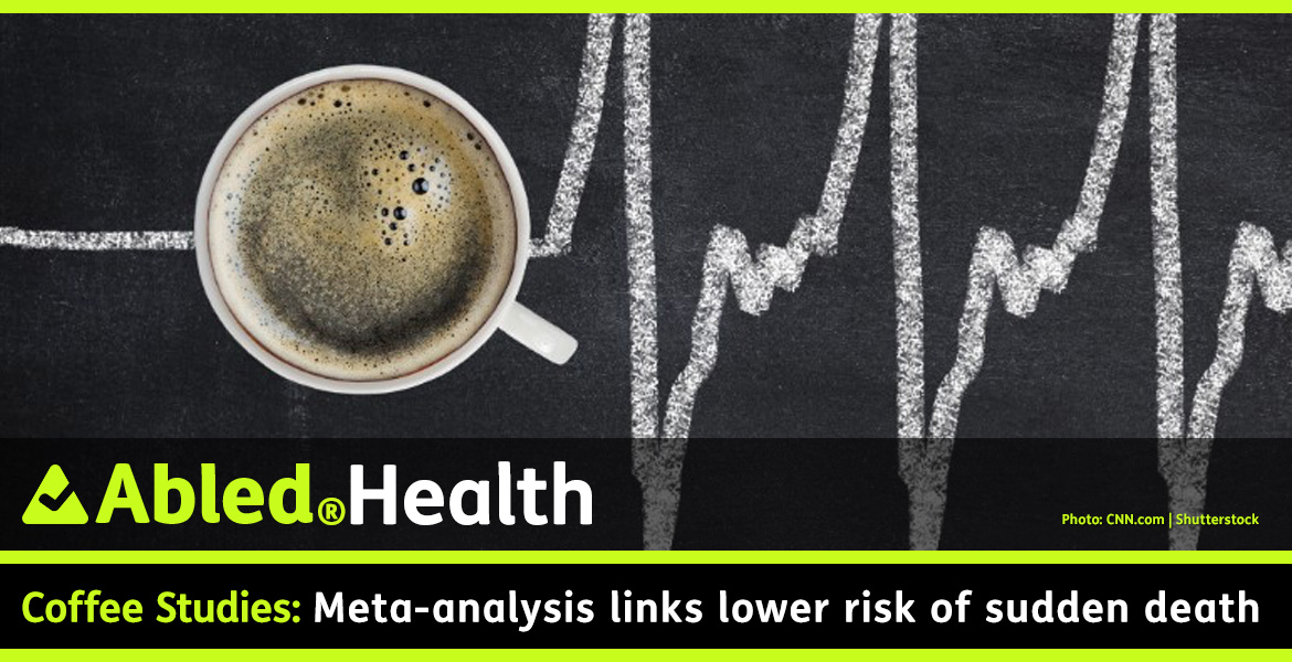 AbledHealth post banner shows a cup of coffee as seen from above sitting on a chalkboard on which an electrocardiogram waveform has been drawn in chalk. The headline reads: Coffee Studies: Meta-analysis links lower risk of a sudden death.
