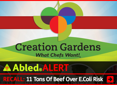 AbledAlert: RECALL: 11 Tons of Beef Over E.Coli Risk. Image shows logo of Creation Gardens, the company recalling the beef.