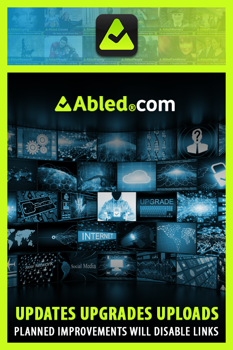 Abled.com: Updates, Upgrades, Uploads. Planned Improvements will disable links. Image: Abled Facebook module frames monitors showing various images related to Internet technology and security.