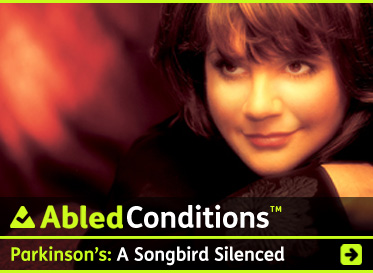 AbledConditions story link banner shows a photo of Linda Ronstadt with the headline: Parkinson's: A Songbird Silenced. Update: Video Interview. Click here to go to the story.