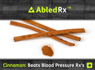 AbledRx headline link banner shows some Cinnamon sticks and powder on a white background with the headline: 'Cinnamon and Magnesium more effective than blood pressure medications