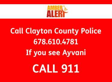 Amber Alert information box text reads Call Clayton County Police with any information at 678-610-4781. If you see Ayvani call 911.