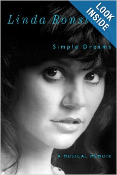 Photo of the cover of Linda Ronstadt's new autobiography 'Simple Dreams' published by Simon and Schuster and Free Press. Click here to buy the book at Amazon.com.