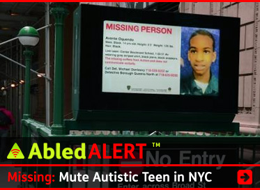 AbledALERT headline link banner shows a backlit poster of Avonte Oquendo over a stairwell leading down to a New York City Subway station. The headline reads: Missing: Mute Autistic Teen in NYC.Click here to go to the story.