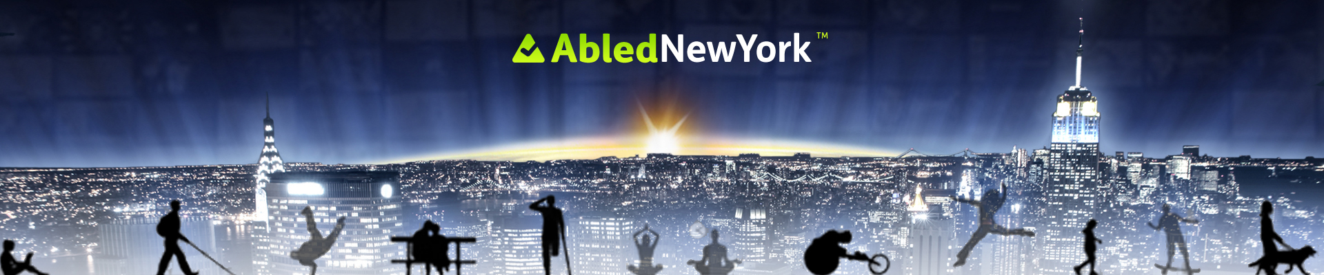 AbledNewYork banner shows a nighttime cityscape of New York City with the silhouettes of differently-abled people along the bottom of the banner who ware walking, sitting, rolling in a racing wheelchair, walking with a guide dog, doing yoga etc. The AbledNewYork logo is at the top.