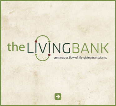 Abled Public Service Ad for The Living Bank. Their logo consists of light and dark green letters with  the dot on the first I attached to a curved arrow that is then duplicated and inverted under the second I in the word LIVING. The subtitle reads Continuous Flow of Life-Giving Transplants. Click here to go to their website.