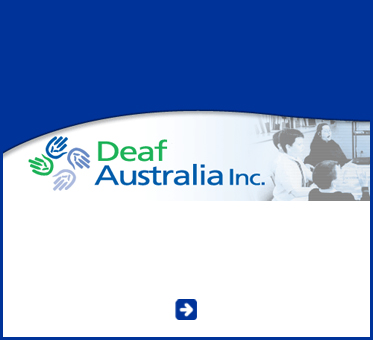 Abled Public Service Ad for Deaf Australia Incorporated. CLick here to go to their website.