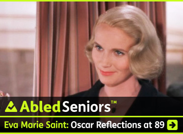 AbledSeniors Post link Banner shows two movie stills from the Alfred Hitchcock movie 'North by Northwest' showing Eva Marie Saint and Cary grant in a train. A poster for the movie is superimposed between the two images. The headline reads: AbledSeniors: Eva Marie Saint: Oscar Season reflections at 89 on Family, Fame, Film and Cary Grant. Click here to go to the Post.