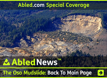 AbledNews Special Coverage of the Oso Mudslide - CLick here to go to the main Special Coverage Page.