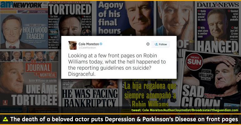 AbledConditions Photo: The background shows a montage of newspaper front pages reporting the suicide death of Robin Williams. A screen capture of a tweet by British author and journalist Cole Moreton of the Guardian newspaper reads: Looking at a few front pages on Robin Williams today, what the hell happened to the reporting guidelines on suicide? Disgraceful.