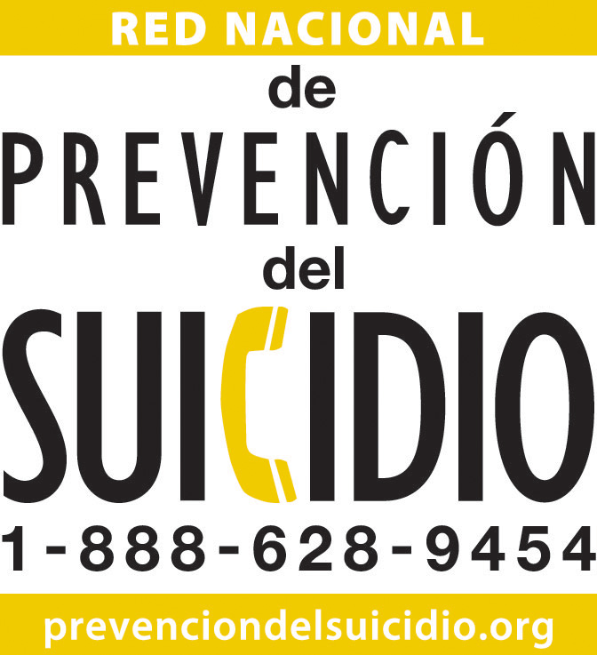 Abled photo shows banner en Español: Red Nacional de prevención del Suicidio 1-888-628-9454 www.prevenciondelsuicidio.org