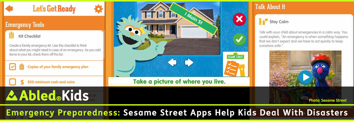 AbledKids post banner shows screen grabs from the Sesame Street App on Emergency preparedness. The headline reads: Sesame Street Apps help kids deal with disasters.