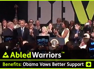 AbledWarriors headline link banner shows U.S. President Barrack Obama speaking at the Disabled American Veterans Association Conference in Orlando, Florida and the headline text reads: Benefits: Obama Vows Better Support. Click here to go to the article.
