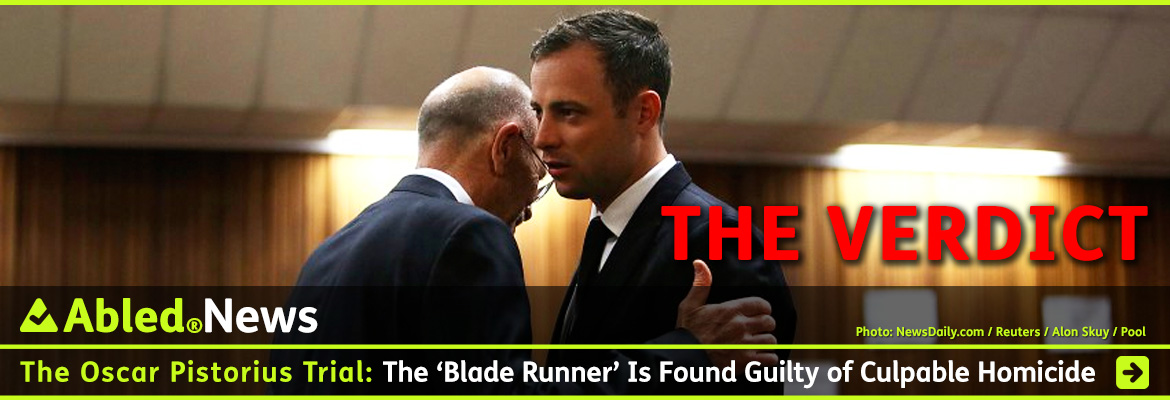 AbledNews Post link banner headline shows a photo of Oscar Pistorius getting a hug from his uncle, Arnold Pistorius, before the verdict is read in the North Gauteng High Court in Pretoria. They are both dressed in suits with ties.