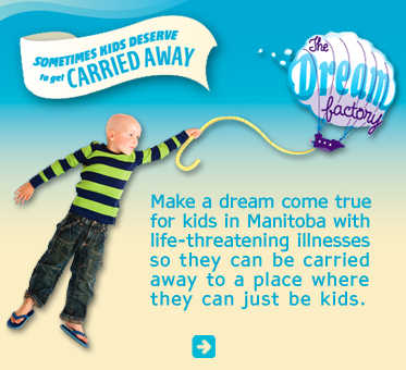 Abled Public Service Ad for the Dream Factory, former The Rainbow Society which shows a young boy with a bald head from chemotherapy holding on to an illustrated yellow rope and being carried away by a large balloon and Gondola with a banner that reads 'Sometimes kids deserve to get carried away'. Additional text reads, 'Make a dream come true for kids in Manitoba with life-threatening ilnesses so they can be carried away to a place where they can just be kids. Click here to visit their website.