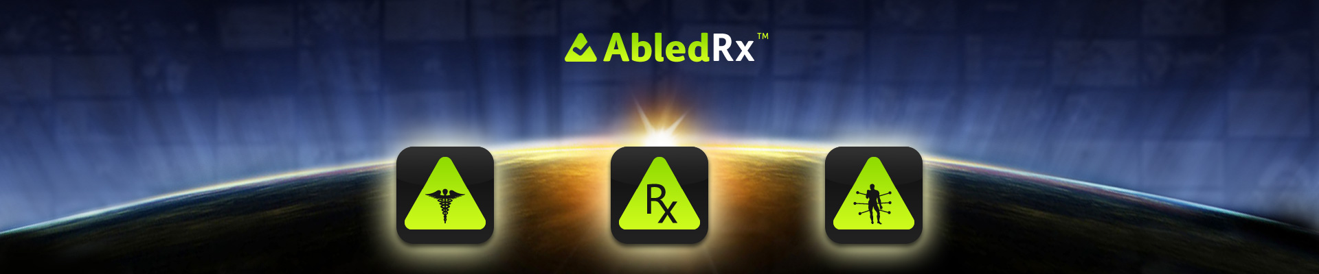 AbledRx banner shows three icons comprised of the ABled gradient green rounded rectangle with the text Rx in the center icon flanked by medical icons over the background of the sun rising over the curve of the Earth's horizon.