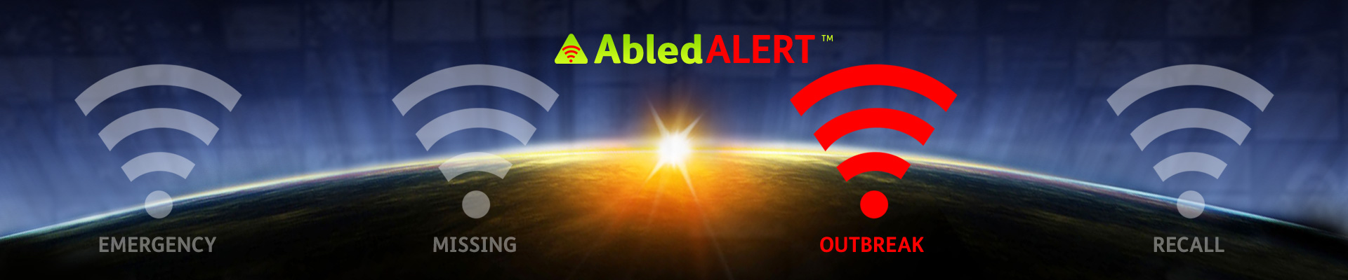 AbledALert Banner with the alert signal for Outbreak highlighted.