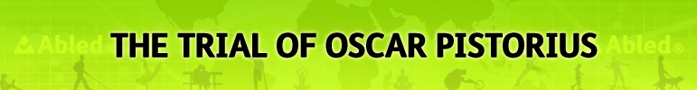 AbledNews banner - The Trial Of Oscar Pistorius