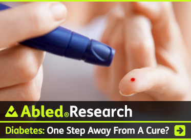AbledResearch link banner shows a close-up photo of someone holding a lancet in one hand just after pricking the forefinger of their other hand to be able to take a blood sugar reading from the drop of blood on that finger. The headline reads: AbledResearch: Diabetes: One Step Away From A Cure?. Click here to go to the post.