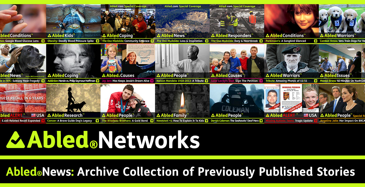AbledNetworks post banner to AbledNews. The banner contains a montage of previously published stories.