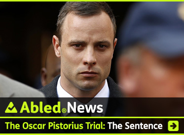 AbledNews link box shows a head and shoulders photo of Oscar Pistorius as he leaves the Gauteng High Court in Pretoria, South Africa. The headline reads: AbledNews: Oscar Pistorius Trial: The Sentence. Click here to go to our special coverage of the trial.