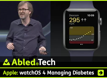 AbledTech: Apple: watchOS 4 Managing Diabetes. Image: Photo shows Apple executive from the watch division and a screenshot showing blood sugar readings on the screen of the Apple Watch.