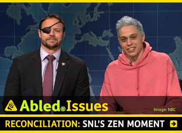 AbledIssues: Reconciliation: SNL'S Zen Moment. Image: Video still frame of Saturday Night Live comedian Pete Davidson apologizing to wounded veteran and GOP Congressional candidate Dan Crenshaw on the show.