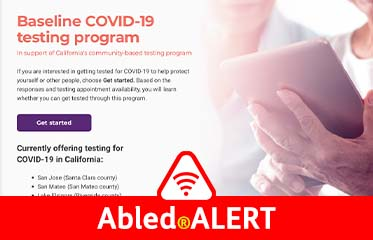 Abled.ALERT: Screen photo of the Baseline COVID-19 testing program. A woman is holding a tablet device.