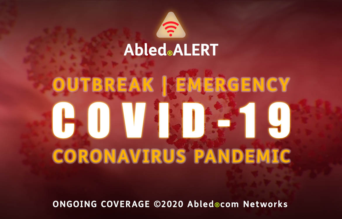 Abled ALERT: Outbreak | Emergency. COVID-19 Coronavirus Pandemic. Ongoing Coverage. Text is placed before an illustration of microscopic COVID-19 cells.