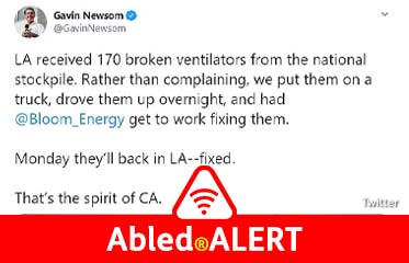 Abled-ALERT: Screen capture of a Tweet by California Governor Gavin Newsom about receiving broken ventilators. Full text follows in the story dropdown.