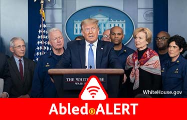Abled.ALERT-Photo of U.S. President Donald Trump with members of the Coronavirus Task Force at a press briefing in the White House.