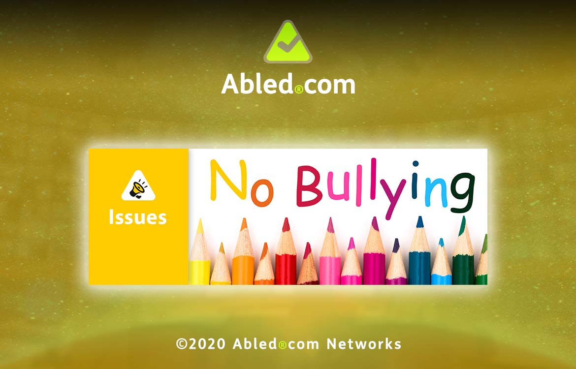 Abled.Issues Main Banner. Image of colored pencils under No Bullying title is in the foreground with the AbledIssues icon of a bullhorn agains the Abled Networks image of a monitor bank in a Command and Control Center.