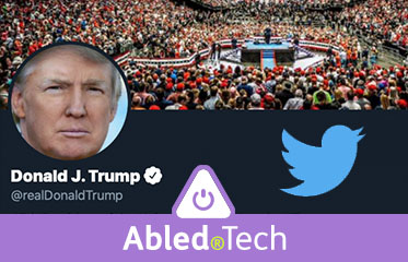 Abled.Tech: Image of President Donald Trumps Twitter page showing an arena rally, the President's profile photo and the Twitter bird icon.