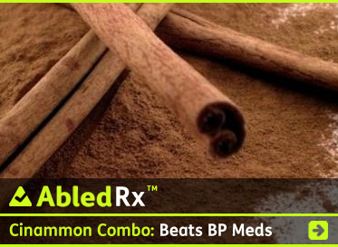 AbledRx headline link banner shows some Cinnamon sticks and powder on a white background with the headline: 'Cinnamon and Magnesium more effective than blood pressure medications. Click to go to the story.