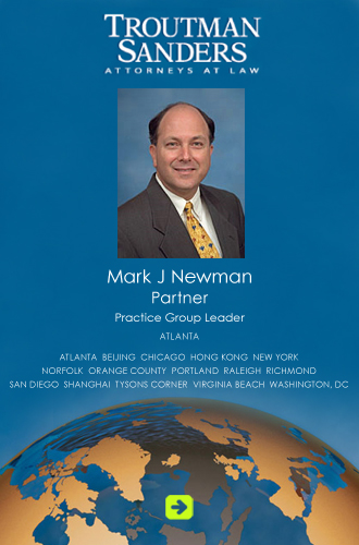 Troutman Sanders Attorneys at Law featuring Mark J. Newman, Recognized as one of America's Leading Lawyers for Immigration Law by Chambers USA (2006-2013)