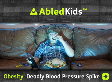 AbledKids headline link banner shows an overweight boy eating junk food while sitting on the couch watching TV and reads: Obesity-Deadly blood pressure spike