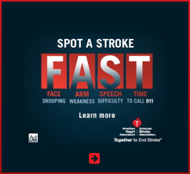 Abled Public Service Ad for the American Stroke Association and American Heart Association showing the 'FAST' method for assessing a stroke-F= Face dropping, A= Arm weakness, S= Speech Difficulty, T= Time to call 911 or 112 in EU.