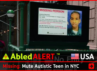 AbledALERT-Missing-USA link box shows a backlit poster of Avonte Oquendo over a stairwell leading down to a New York City Subway station. The headline reads: Missing: Mute Autistic Teen in NYC.Click here to go to the story.
