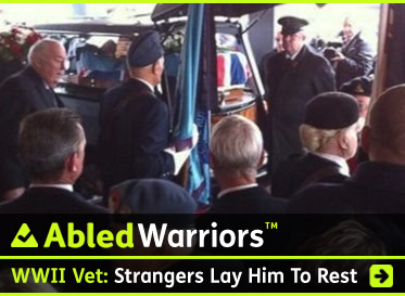 AbledWarriors link Banner shows a crowd of people gathered at a crematorium in England as the Union Jack draped-casket of a World War Two veteran is about be unloaded from a hearse. The headline reads UK World War Two Veteran: Hundreds of strangers turn up to lay lonely veteran to rest. Click here to go to the story.