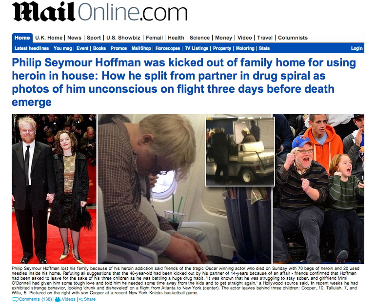 AbledCoping photo shows a screengrab of the Daily Mail online website showing headlines and photos related to the death of actor Philip Hoffman, including photos of him with his partner at an awards show, the actor sitting drunk and passed out on a flight, and a photo of him with his son at a basketball game. Accompanying text suggests he was thrown out of the family home after relapsing into drug use after a stint in rehab earlier in 2013.