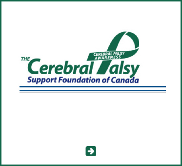 Abled Public Service link to the Cerebral Palsy Support Foundation of Canada. Click here to go to their website.