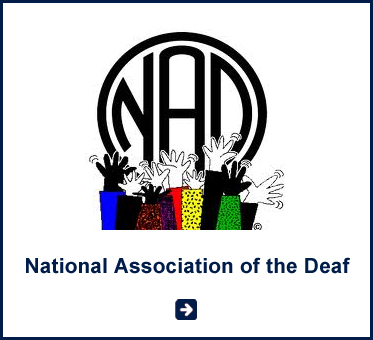 ABled Public Service link for the National Association of the Deaf in the United States. Click here to go to their website.