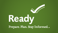 Ready.gov logo shows a white check mark above the word Ready with the subheading prepare. Plan. Stay informed. Click this banner to go to the Ready.gov website.
